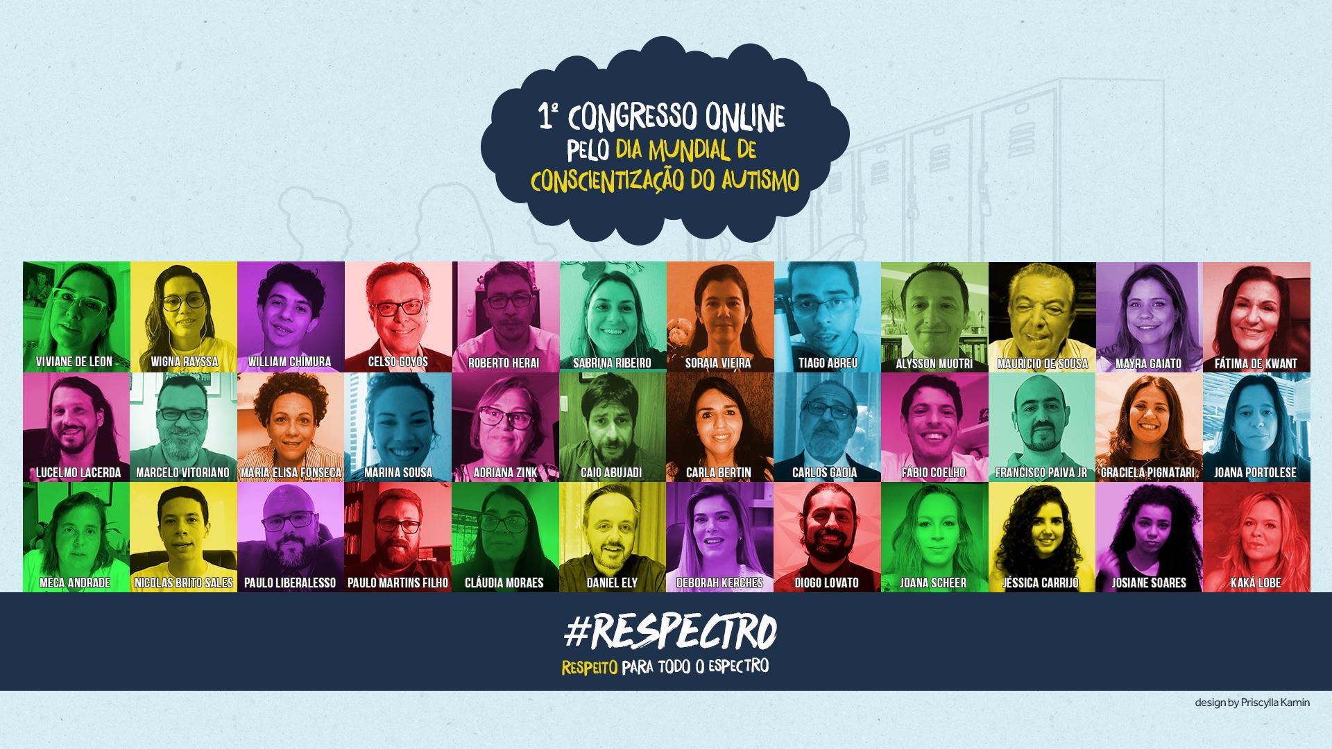 Palestrantes do 1º Congresso Online pelo Dia Mundial de Conscientização do Autismo, 2.abril.2020