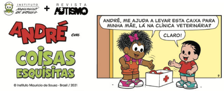 HQ André - Turma da Mônica - Coisas Esquisitas - Canal Autismo / Revista Autismo + Instituto Mauricio de Sousa